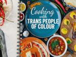 Canadian Nonprofit Releases 'Cooking With Trans People of Colour' Cookbook